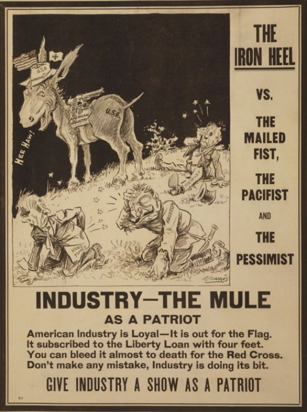 "Image: A 1917 Political poster depicting U.S. industry as a mule kicking ""Kaiserism,"" ""Pacificism,"" and ""Hard Times"" by Morris. From the Library of Congress."