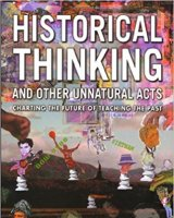 Historical Thinking and Other Unnatural Acts